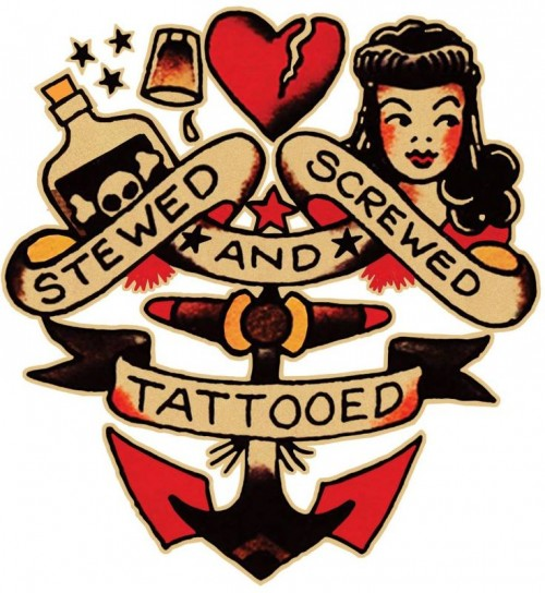 Stewed, screwed and tattooed!